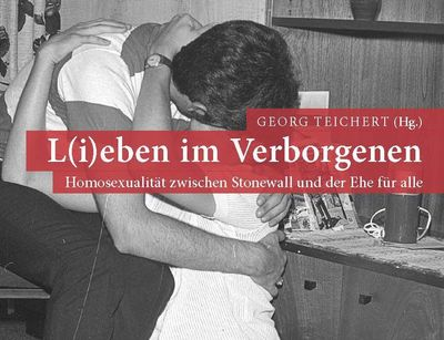 Der Weg zur Gleichberechtigung von Homosexuellen war auch in Deutschland